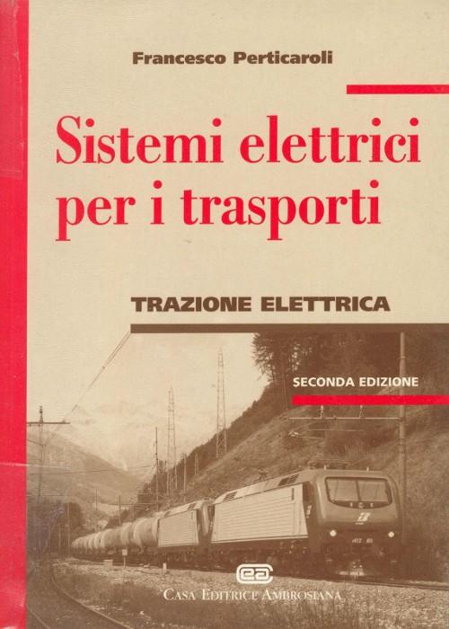 Libro francesco perticaroli sistemi elettrici per i - Sistemi per riscaldare casa ...
